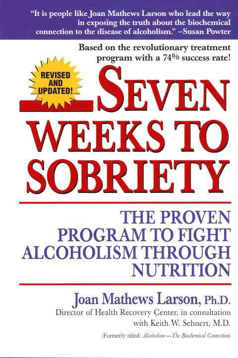 Seven Weeks to Sobriety By Larson, Joan Mathews